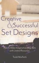 Creative and Successful Set Designs