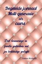 Begeleide Joernaal Multi-Generasie Vir Ouers