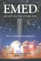 W.A.H. Mulder-Schalekamp - Emed - His Life on The Other Side