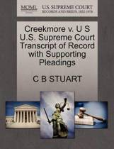 Creekmore V. U S U.S. Supreme Court Transcript of Record with Supporting Pleadings