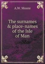 The Surnames & Place-Names of the Isle of Man