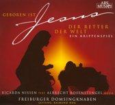 Geboren Ist Jesus, Der Retter Der W