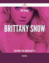 109 Things Brittany Snow You Won't Be Indifferent To