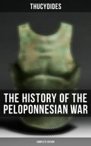 The History of the Peloponnesian War (Complete Edition)