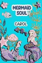 Mermaid Soul Carol