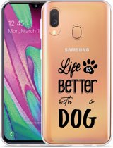 Galaxy A40 Hoesje Life Is Better With a Dog - zwart