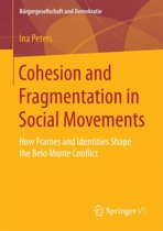 Cohesion and Fragmentation in Social Movements