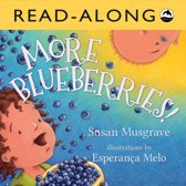 More Blueberries! Read-Along