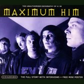 Maximum HIM: The Unauthorised Biography of HIM