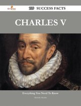 Charles V 109 Success Facts - Everything you need to know about Charles V