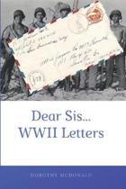 Dear Sis...WWII Letters