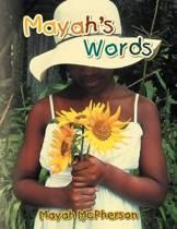 Mayah's Words