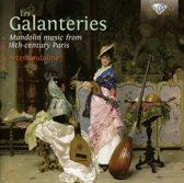 Les Galanteries: Mandolin Music Fro
