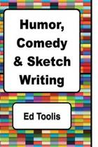Humor, Comedy & Sketch Writing