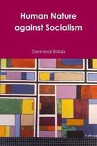 Human Nature Against Socialism