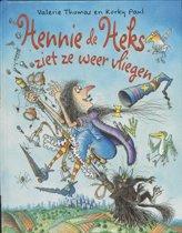 Hennie de Heks - Hennie de Heks ziet ze weer vliegen