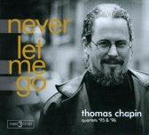 Never Let Me Go: Quartets '95 & '96