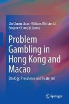 Problem Gambling in Hong Kong and Macao