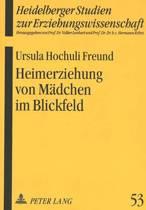 Heimerziehung Von Maedchen Im Blickfeld