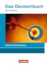Das Deutschbuch für die Fachhochschulreife. BK Schülerbuch. Baden-Württemberg