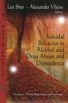Suicidal Behavior in Alcohol & Drug Abuse & Dependence