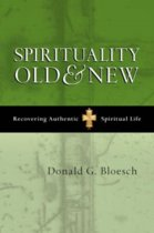 Spirituality Old and New