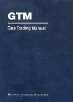 Gas Trading Manual: A Comprehensive Guide to the Gas Markets