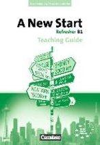 A New Start B1: Refresher. Teaching Guide mit Kopiervorlagen