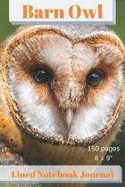 Barn Owl Lined Notebook Journal 150 Pages 6 X 9