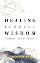 Healing Through Wisdom