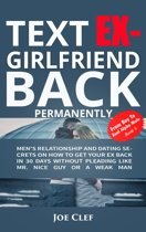 Text Ex-Girlfriend Back Permanently
