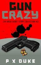 Gun Crazy 3