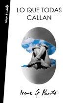 Lo Que Todas Callan / What They All Hide