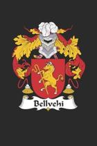 Bellvehi: Bellvehi Coat of Arms and Family Crest Notebook Journal (6 x 9 - 100 pages)