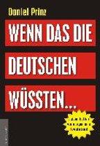 Wenn das die Deutschen wüssten...