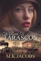 The Road to Tarascon