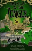 Trials in the Jungle