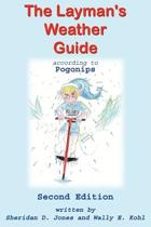 The Layman's Weather Guide According to Pogonips
