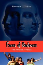 Faces of Darkness