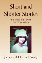 Short and Shorter Stories