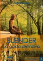 Blender - La Guida Definitiva - Volume 4