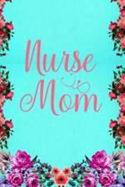 Nurse Mom