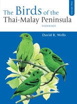 The Birds of the Thai-Malay Peninsula Vol. 2