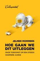 Boek cover Hoe gaan we dit uitleggen van Jelmer Mommers (Paperback)