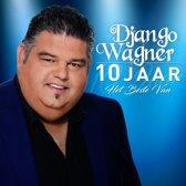 CD cover van 10 Jaar, Het Beste Van van Django Wagner