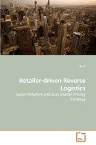 Retailer-Driven Reverse Logistics