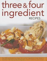 Three & Four Ingredient Recipes