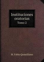 Instituciones Oratorias Tomo 2
