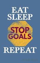 Eat Sleep Stop Goals Repeat Sheet Music