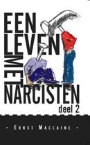 Een leven met narcisten deel 2